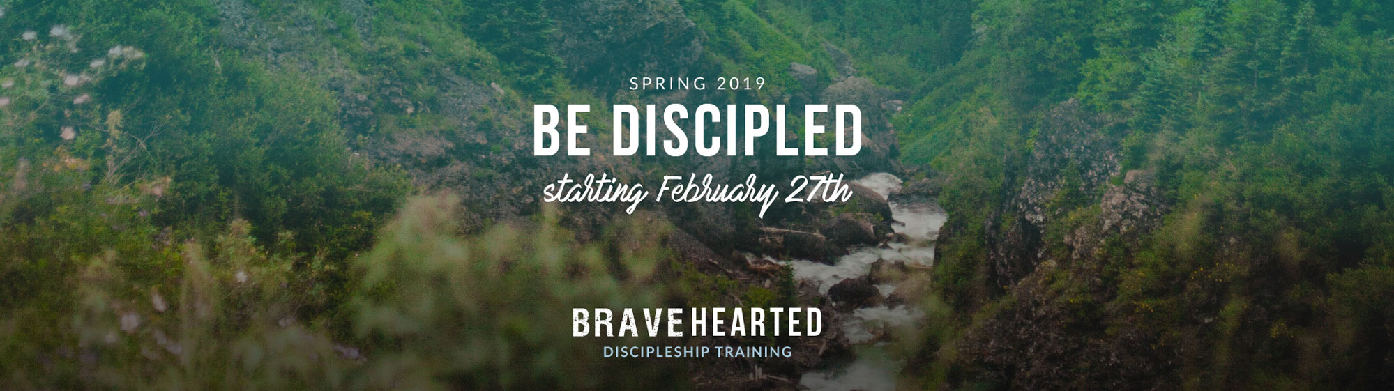 Bravehearted Discipleship Training