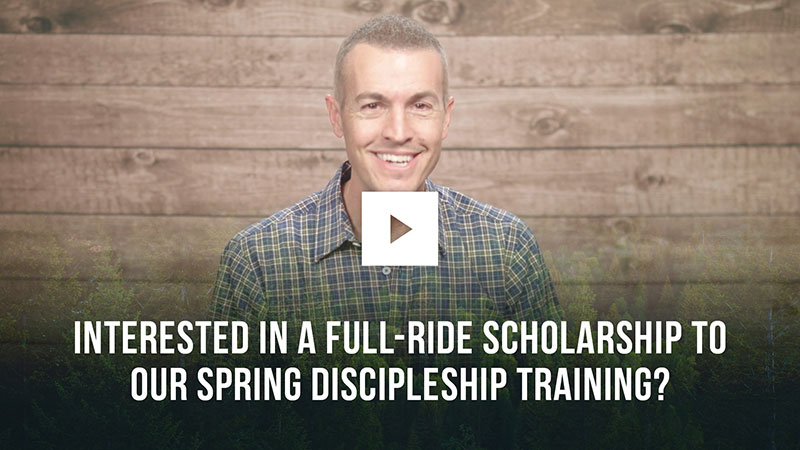 interested-in-a-full-ride-scholarship-to-our-spring-discipleship-training