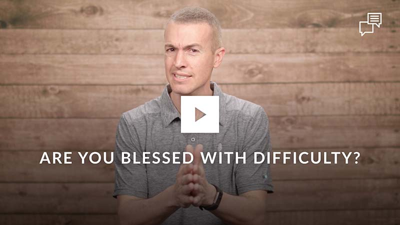 are-you-blessed-with-difficulty